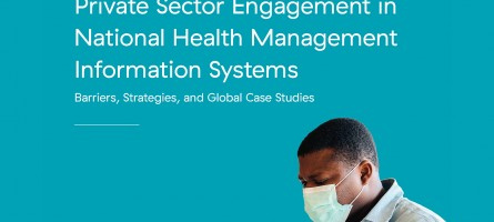 Cover image for Private Sector Engagement in National Health Management Information Systems: Barriers, Strategies, and Global Case Studies